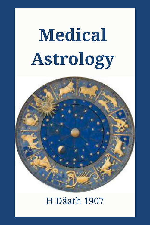 Medical Astrology - H Däath 1907