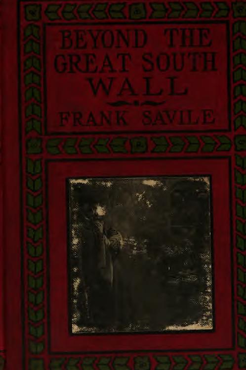 Beyond the Great South Wall - E Savile