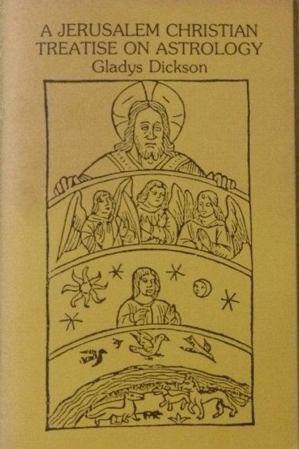 A Jerusalem Christian Treatise on Astrology - G Dickson 1909