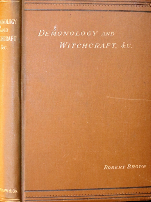 Demonology and Witchcraft - Robert Brown