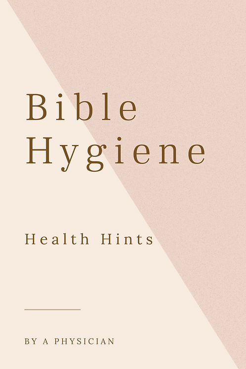 Bible Hygiene - Health Hints
