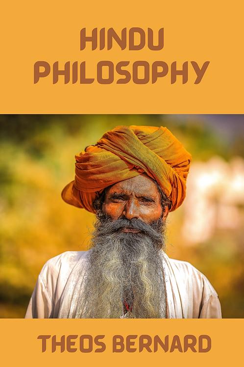 Hindu Philosophy - Theos Bernard