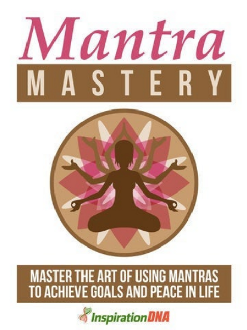 Master Mantras for the Best Results