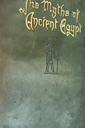 Myths and Legends of Ancient Egypt Lewis Spence