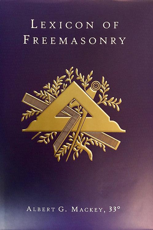 A Lexicon Of Freemasonry - A G Mackey 1872