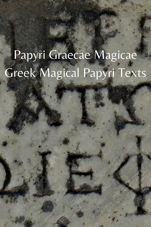 Papyri Graecae Magicae - Greek Magical Papyri Texts