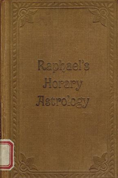 Raphael's Horary Astrology - Raphael 1920