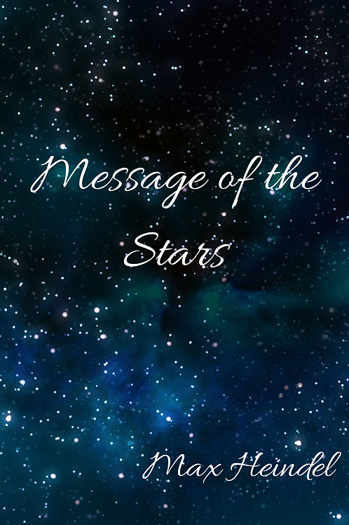 Message of the Stars - Max Heindel