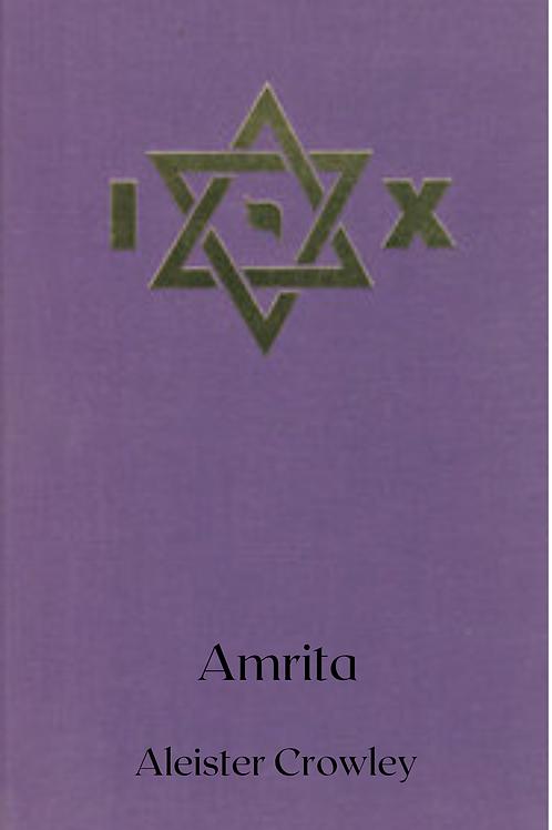Amrita - Essays in Magical Rejuvenation - Aleister Crowley