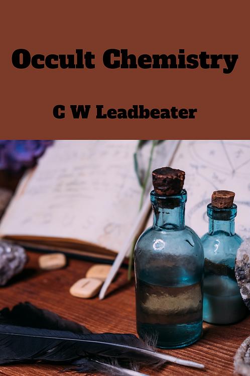 Occult Chemistry - C W Leadbeater