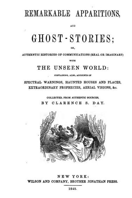 Remarkable Apparitions - Ghost Stories - C S Day 1848
