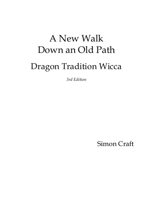 A New Walk Down an Old Path Dragon Tradition Wicca