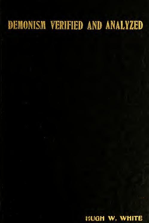 Demonism Verified and Analyzed HW White 1922