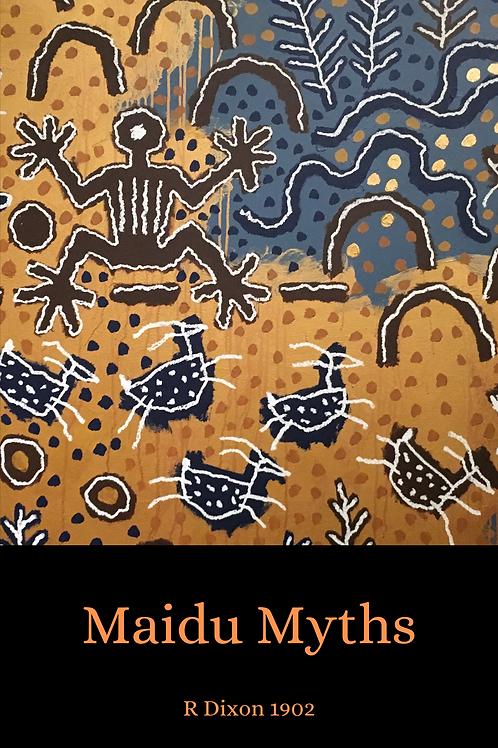 Maidu Myths - R Dixon 1902