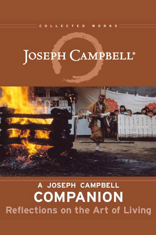 A Joseph Campbell Companion - Reflections - Joseph Campbell