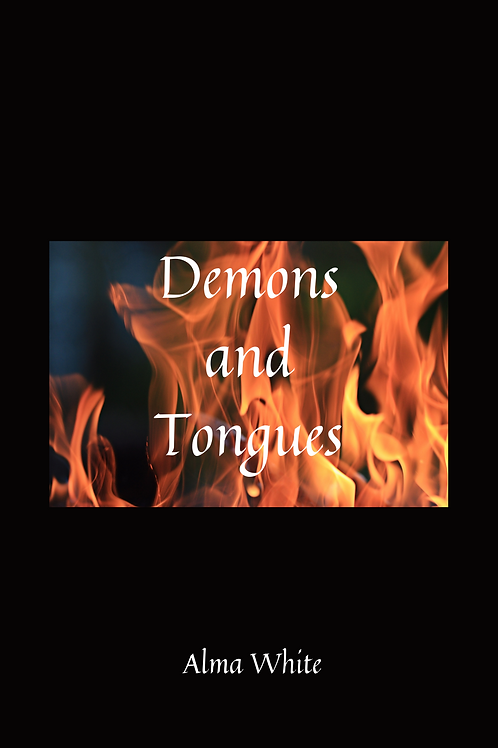 Demons and Tongues - Alma White