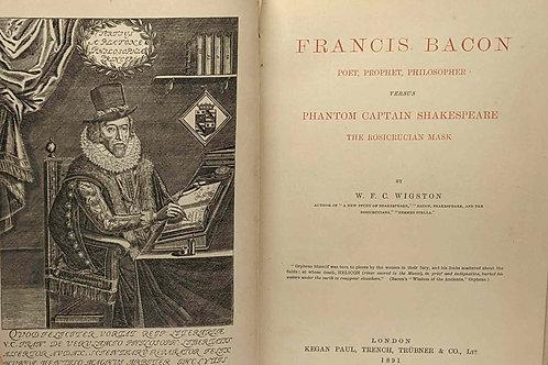Francis Bacon, Poet, Prophet, Philosopher, Versus Phantom Captain Shakespeare, t