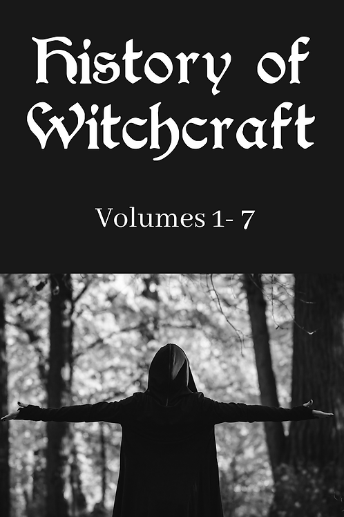 History of Witchcraft vols 1- 7
