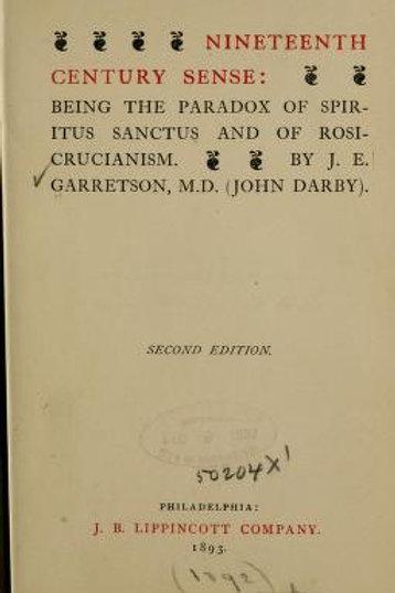 Nineteenth Century Sense-Being the Paradox of Spiritus Sanctus of Rosicrucianism
