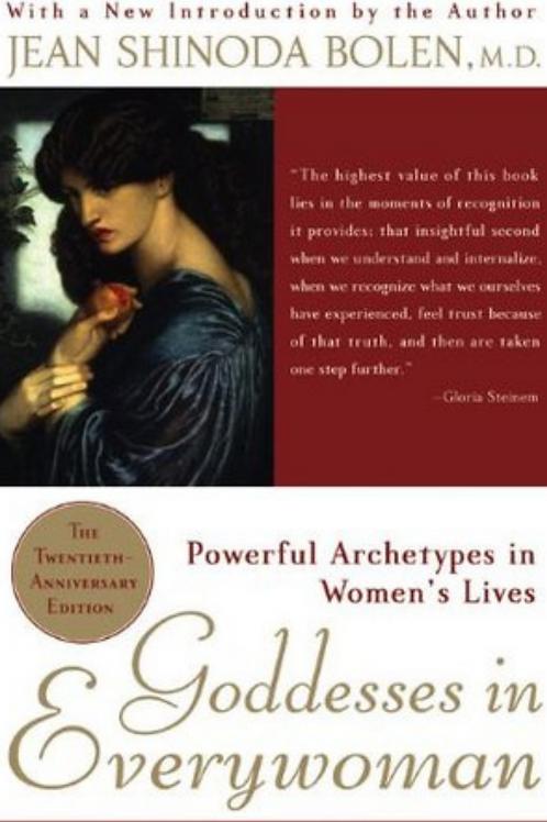 Goddesses in Every Woman - Jean S Bolen