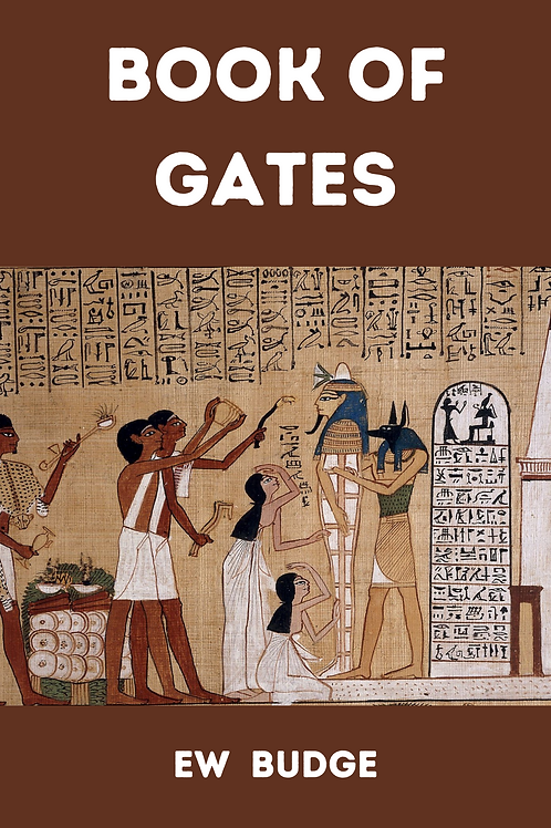 Book of Gates - EA Wallis Budge