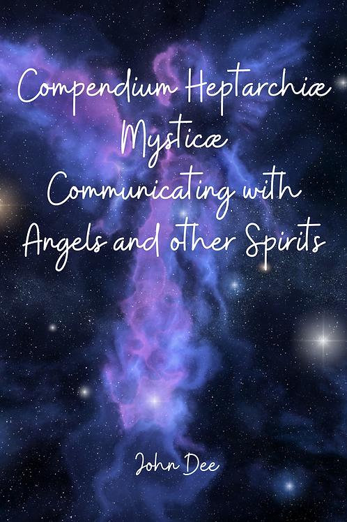Compendium Heptarchiæ Mysticæ - John Dee