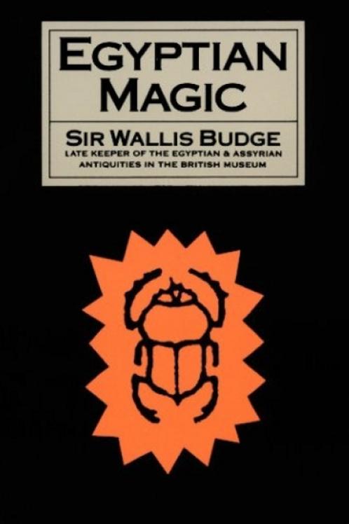 Egyptian Magic - Sir Wallis Budge