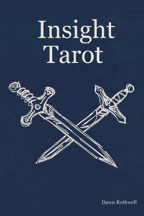 Insight Tarot - Dawn Rothwell