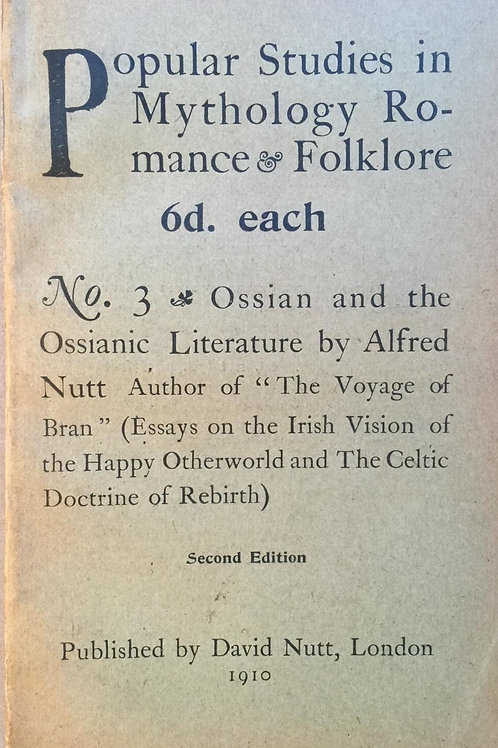 Ossian and the Ossianic Literature - A Nutt 1910
