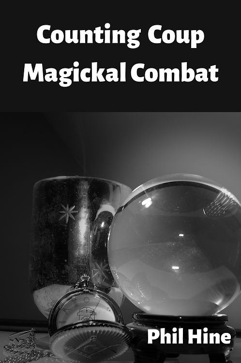 Counting Coup Magickal Combat - Phil Hine