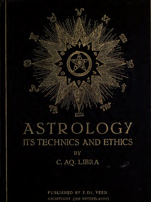 Astrology its Technics and Ethics