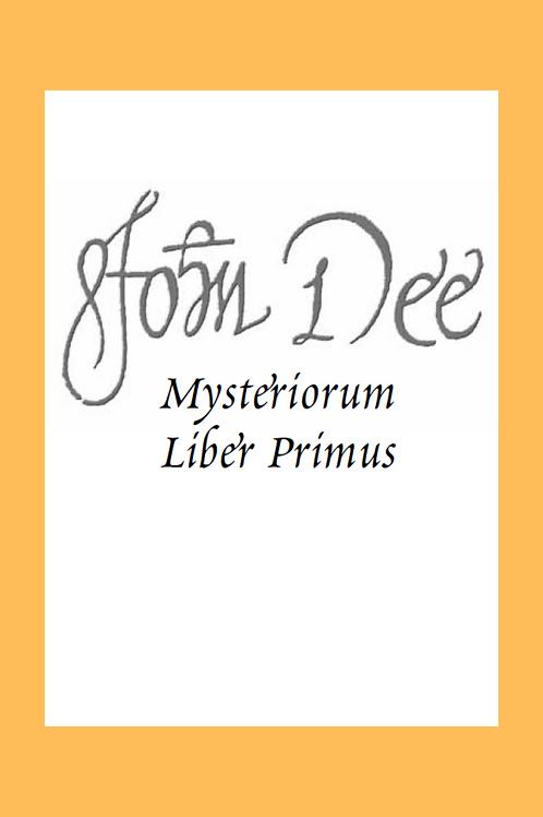 Mysteriorum Liber Primus - John Dee