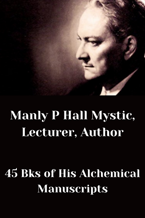 Manly P Hall Mystic, Lecturer, Author - 45 Bks of His Alchemical Manuscripts