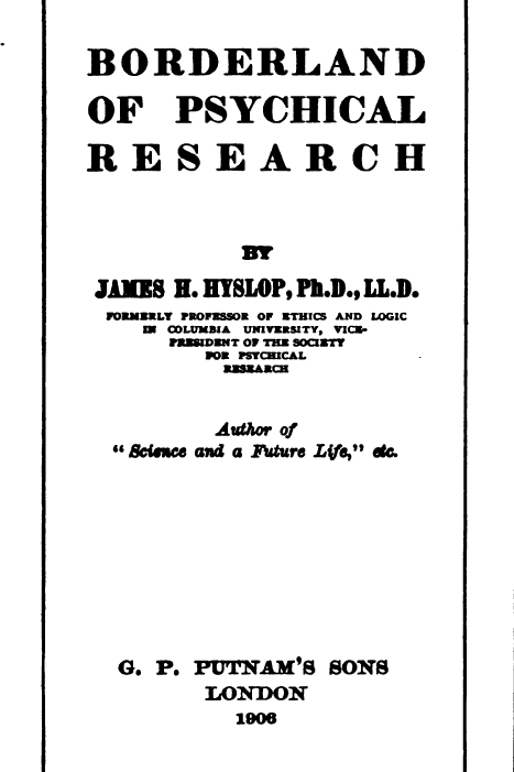 Borderland Of Psychical Research - J H Hyslop