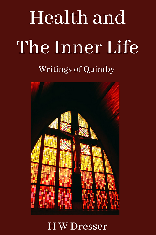 Health and The Inner Life - H W Dresser