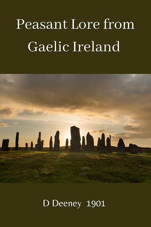 Peasant Lore from Gaelic Ireland - D Deeney 1901