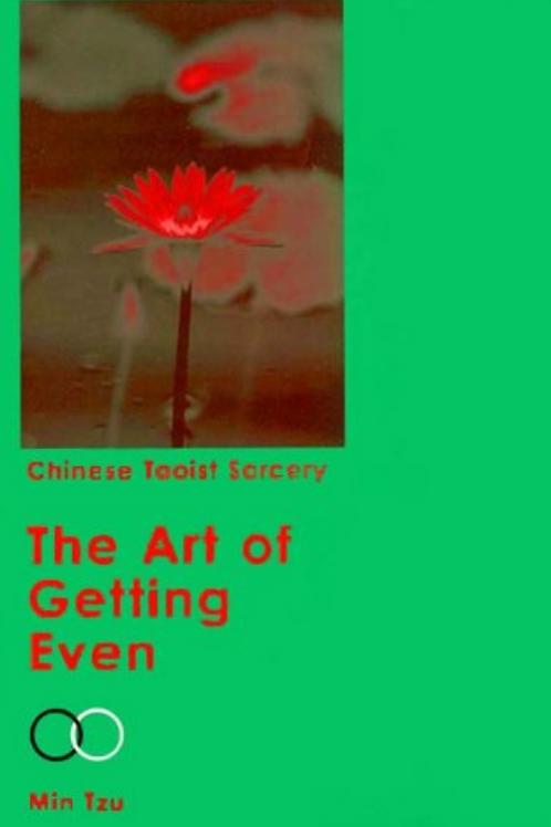 Chinese Taoist - The Art of Getting Even - Min Tzu