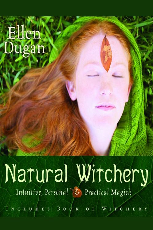 Natural Witchery - Ellen Dugan