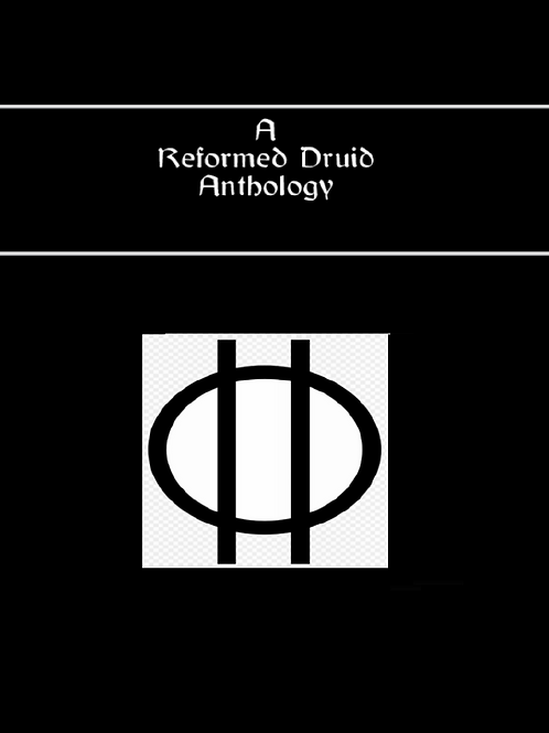 A Reformed Druid Anthology Illustrated 483 pgs