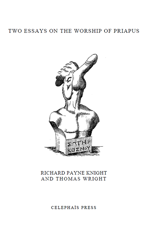 Discourse on the Worship of Priapus - R Knight