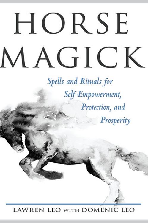 Horse Magick - Lawren Leo