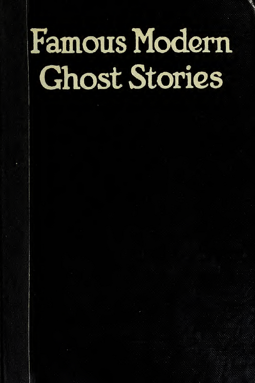 Famous Modern Ghost Stories - D Scarborough 1921
