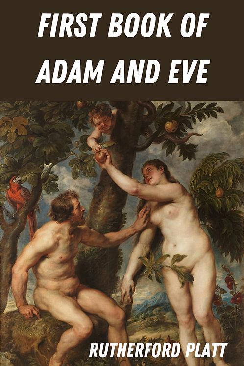 First Book of Adam and Eve - Rutherford Platt