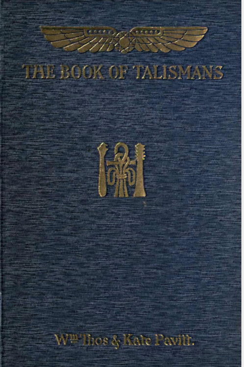 Book Of Talismans Amulets And Zodiacal Gems 1922