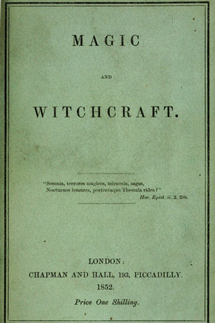 Magic and Witchcraft 1852