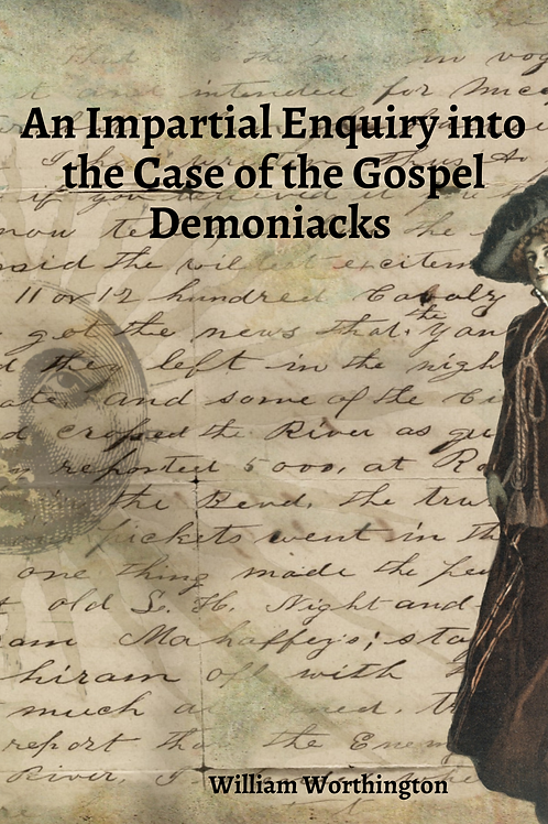 An Impartial Enquiry Into The Case Of The Gospel Demoniacks 1777