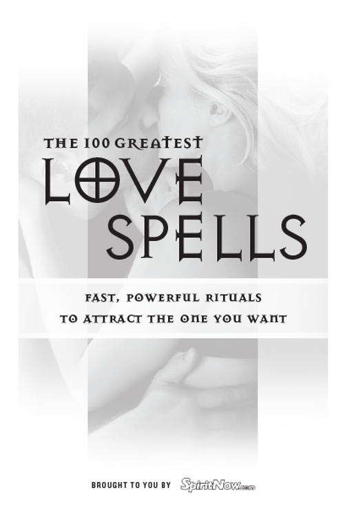 100 of the Greatest Love Spells