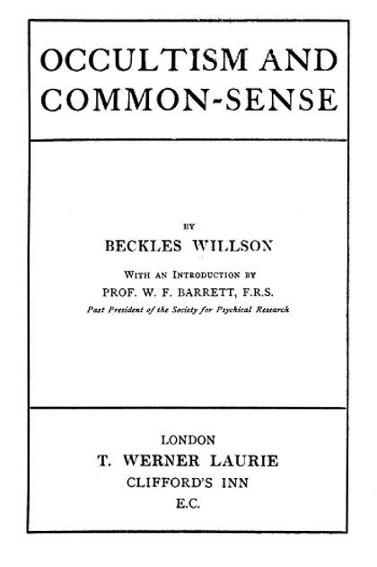 Occultism & Common Sense - B Willson