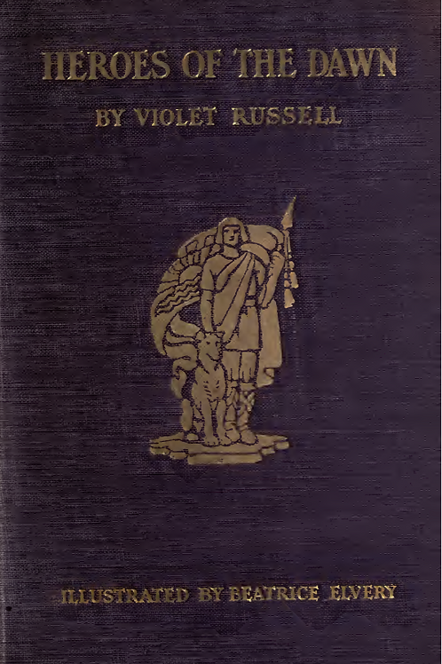Heroes of the Dawn Violet Russell