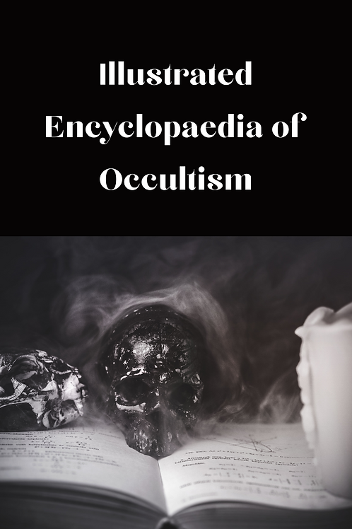 Illustrated Encyclopaedia of Occultism - 2500 Illustrations